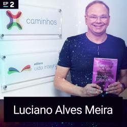 #2 Desenvolvimento Humano: No Futuro Voltaremos à Simplicidade (Luciano Alves Meira)